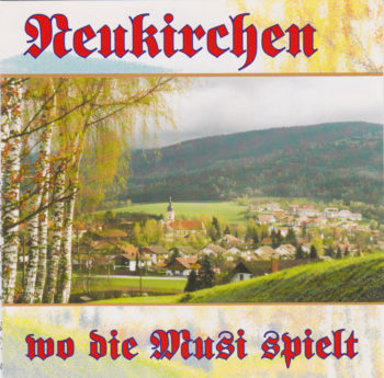 CD Neukirchen, wo die Musi spielt